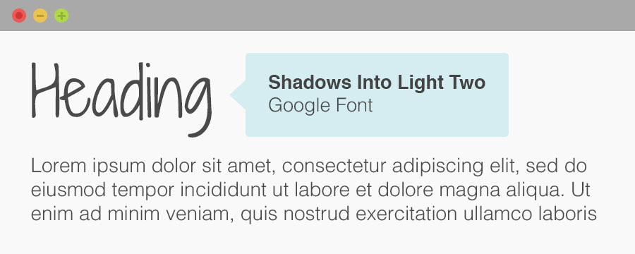 """An example of how the Google Font """"Shadows Into Light Two"""" might display on a website. Using Google Fonts can help the typography on your site to look more attractive."""